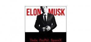 Elon Musk – Die Biografie