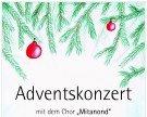 """Adventskonzert des Musikverein Schnepfau mit dem Chor """"Mitanond"""""""